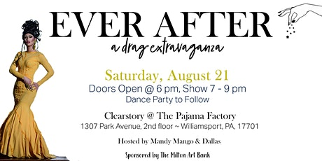 Ever After! A Drag Extravaganza tickets