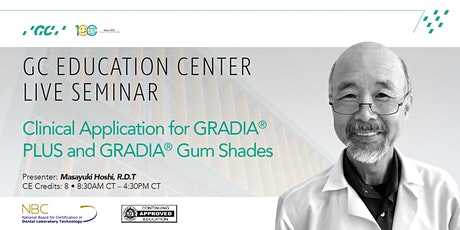 Clinical Application for GRADIA PLUS and GRADIA Gum shades tickets