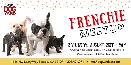 Frenchie Meetup at the Dog Yard tickets