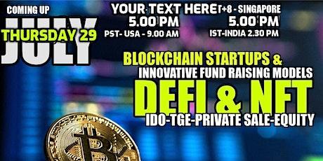 Defi and NFT Startups & Innovative Fund Raising Models - Investor eMeet tickets