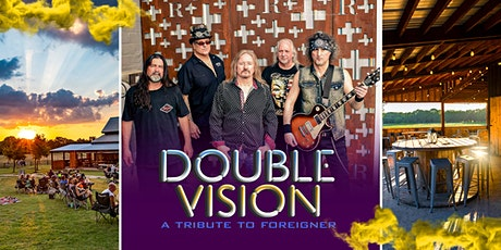 Foreigner covered by Double Vision with HUGE skies and great Texas wine!!! tickets
