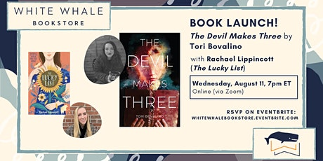 "Book Launch! ""The Devil Makes Three,"" Tori Bovalino (w/ Rachael Lippincott) tickets"