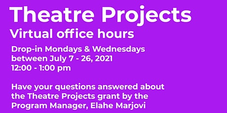 Theatre Projects Program Office Hours tickets