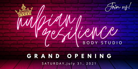 Grand Opening of Nubian Resilience tickets
