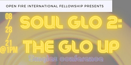 Soul glo 2: the glo up tickets