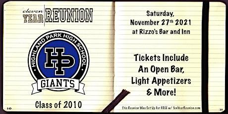 Highland Park High School Class of 2010: Eleven Year Reunion! tickets