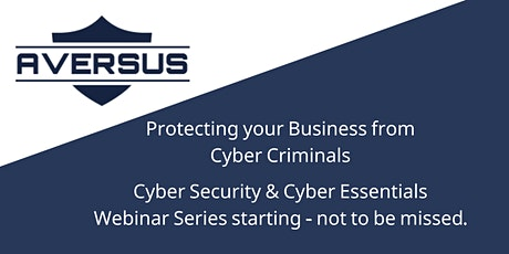 Protecting your Business from Cyber Criminals! tickets