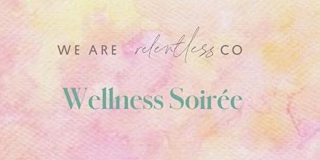 Wellness Soirée tickets
