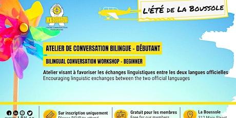 Atelier de conversation bilingue - niveau débutant billets