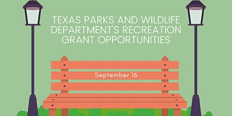 Texas Parks and Wildlife's Recreation Grant Opportunities tickets
