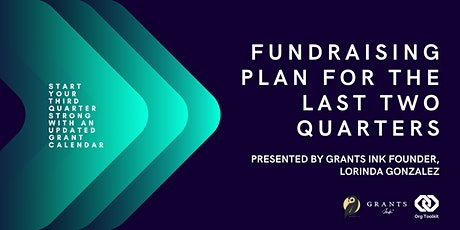 Org Toolkit: Fundraising Plan for the Last Two Quarters tickets
