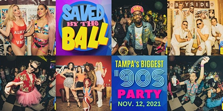 Saved By The Ball 2021: Tampa's BIGGEST '90s Party! tickets