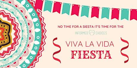 Informed Choices - Viva La Vida Fiesta tickets