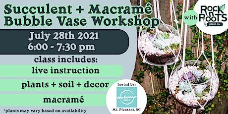 Succulent + Macramé Bubble Vase Workshop at Hobcaw Brewing Company tickets