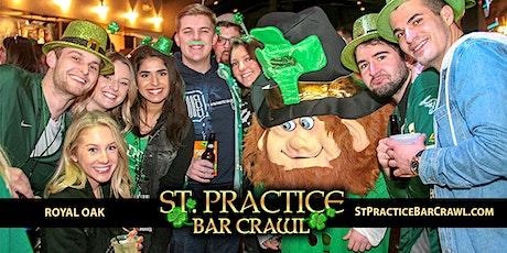 ST. PRACTICE BAR CRAWL 2022 - Royal Oak tickets