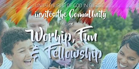 Unity's Worship, Fun & Fellowship Event tickets