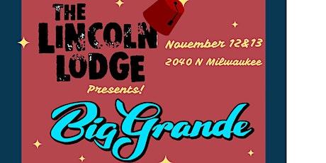 Big Grande at The Lincoln Lodge tickets