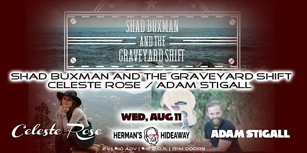 Shad Buxman and the Graveyard Shift | Celeste Rose | Adam Stigall