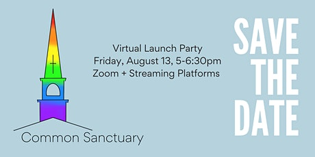 Common Sanctuary VIRTUAL Launch Party tickets