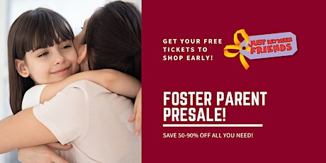 Twin Cities NE Metro 2021   Foster Parent Early Access tickets