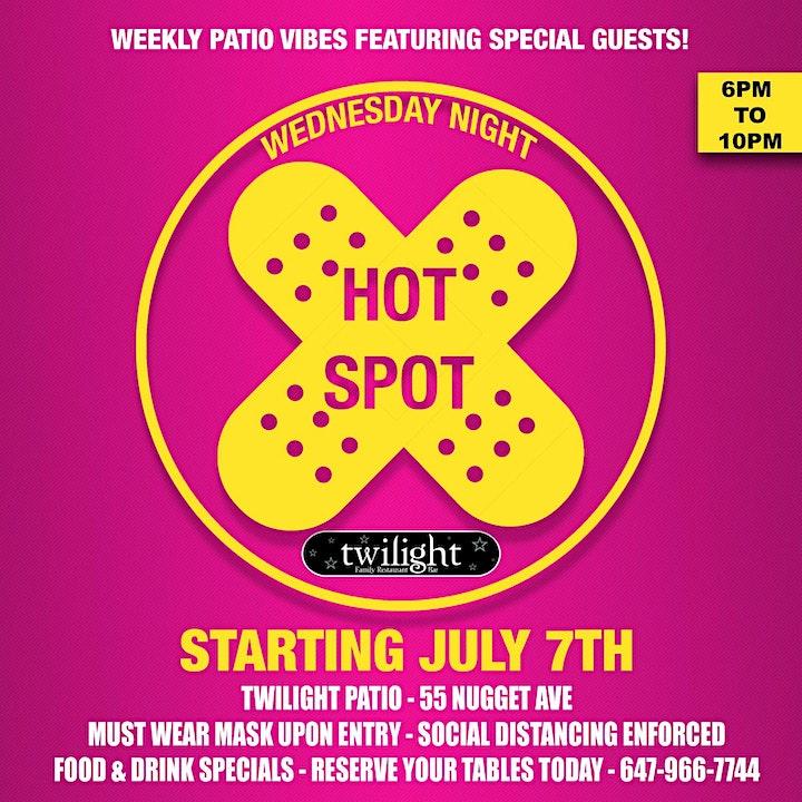 WEDNESDAY NIGHT HOTSPOT - STARTING JULY 7TH - TWILIGHT PATIO WEEKLY EVENT image
