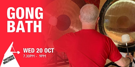 Southern Maltings Gong Bath tickets