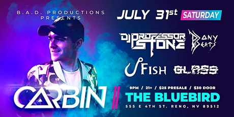 Carbin Presented By B.A.D. Productions @ The Bluebird Reno tickets