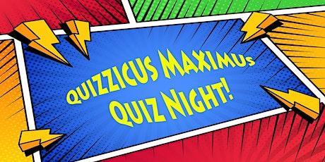 Quizzicus Maximus! tickets