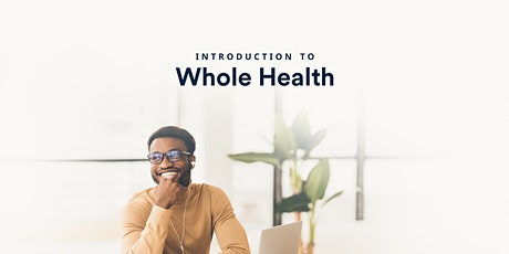 Introduction to Whole Health tickets