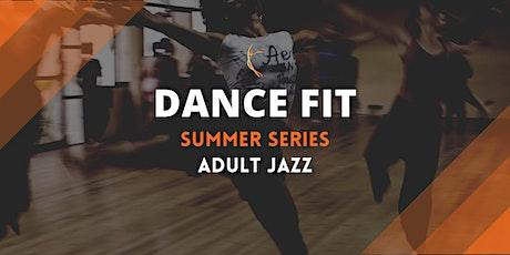 DanceFit Summer Series: Adult Jazz tickets