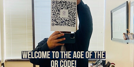 The Age of the QR Code has Arrived tickets