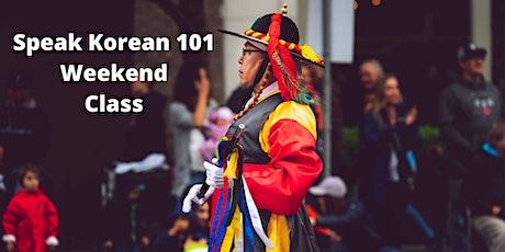 Speak Korean 101 Weekend Class tickets