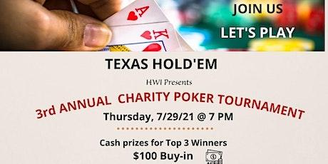HWI - 3rd Annual TEXAS HOLD'EM Poker Tournament tickets