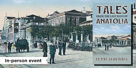 Terry Stavridis on Tales from the Last Days of Anatolia tickets