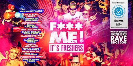 F*CK ME It's Freshers | Bristol Freshers 2021 tickets