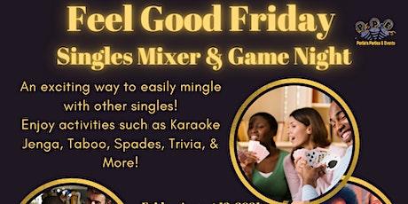 Feel Good Fridays tickets