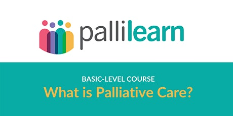 What is Palliative Care?   Mon 2nd August   Online tickets