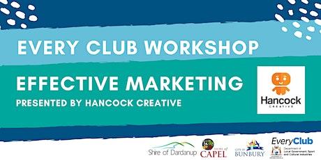 Effective Marketing- EveryClub Workshop tickets