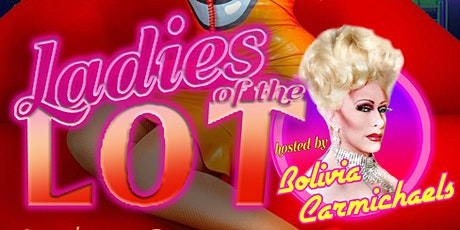 """AUGUST """"LADIES OF THE LOT"""" with Heidi N Closet  @MY BAR! tickets"""