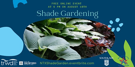 Shade Gardening tickets