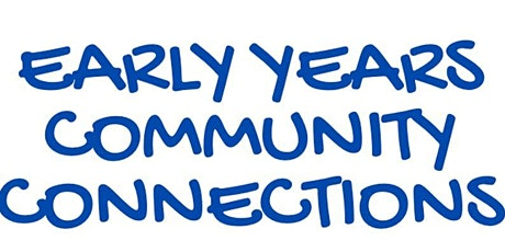 Early Years Community Connections tickets