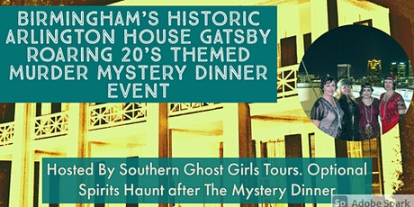 Roaring 20's Murder Mystery Dinner Birmingham's Historic  Arlington House tickets