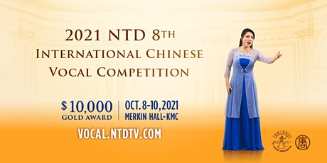 2021 NTD Television 8th International Chinese Vocal Competition tickets