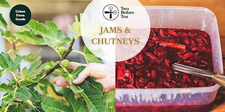 Jams & Chutney Workshop tickets