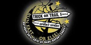 Trick or Trail 5 Mile Run & One Mile Spooky Sprint