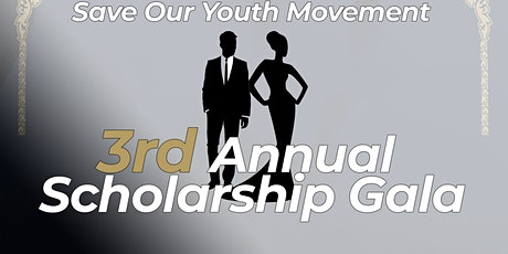Save Our Youth Movement Scholarship Gala tickets