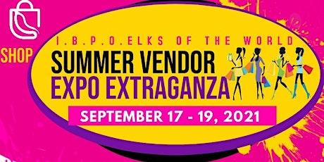 IBPO ELKS SUMMER VENDOR EXPO EXTRAVAGANZA tickets