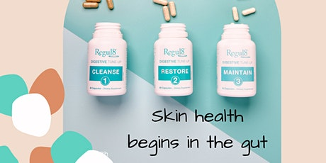 Gut health & how it affects our skin tickets