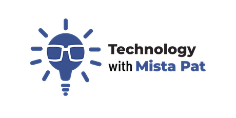 Technology with Mista Pat Virtual Career Day Preview Presentation tickets