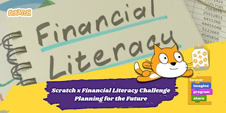 Scratch x Financial Literacy Competition tickets